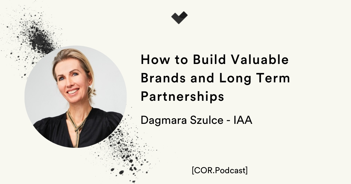 How to Build Valuable Brands and Long Term Partnerships